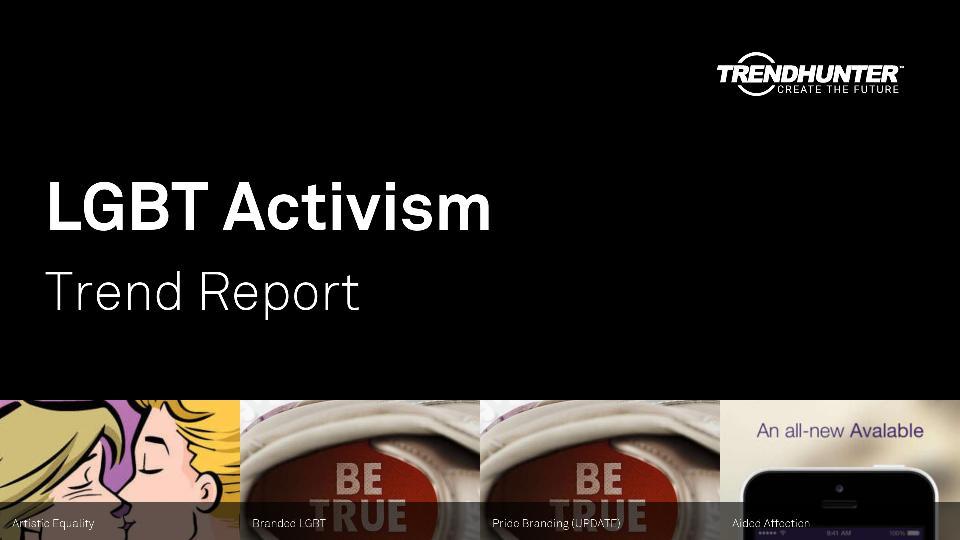 LGBT Activism Trend Report Research