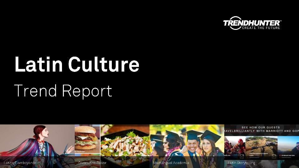 Latin Culture Trend Report Research