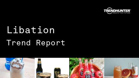 Libation Trend Report and Libation Market Research