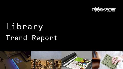 Library Trend Report and Library Market Research
