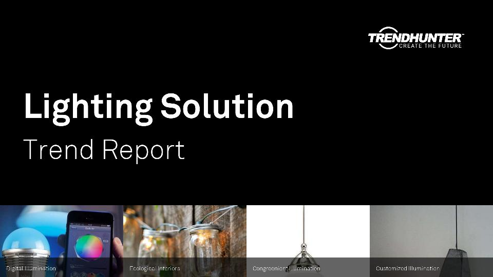 Lighting Solution Trend Report Research