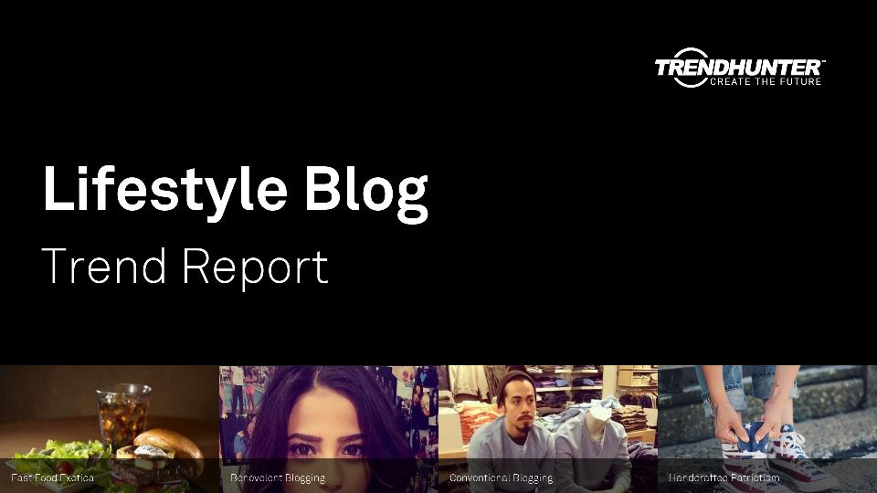 Lifestyle Blog Trend Report Research