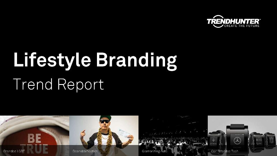 Lifestyle Branding Trend Report Research