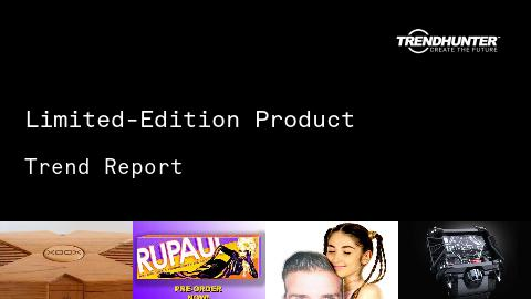 Limited-Edition Product Trend Report and Limited-Edition Product Market Research
