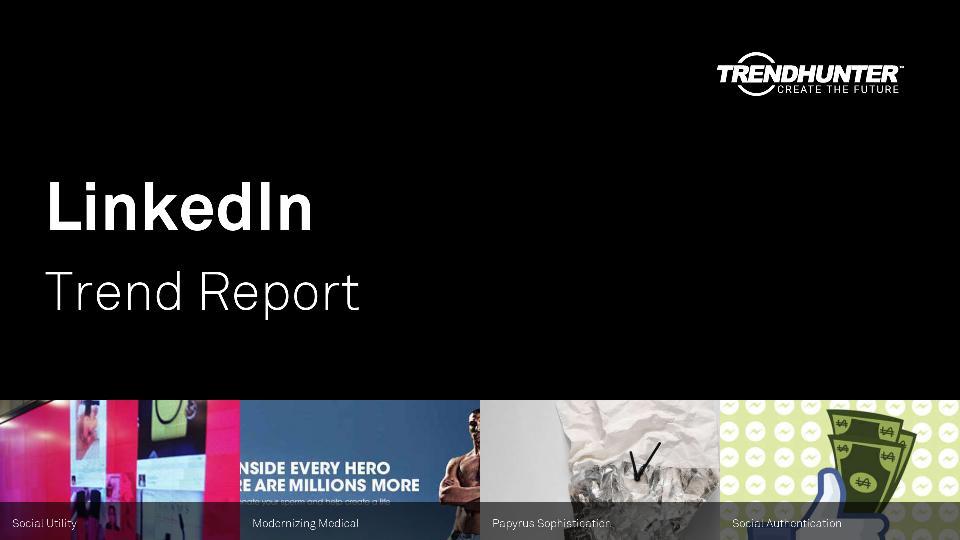LinkedIn Trend Report Research