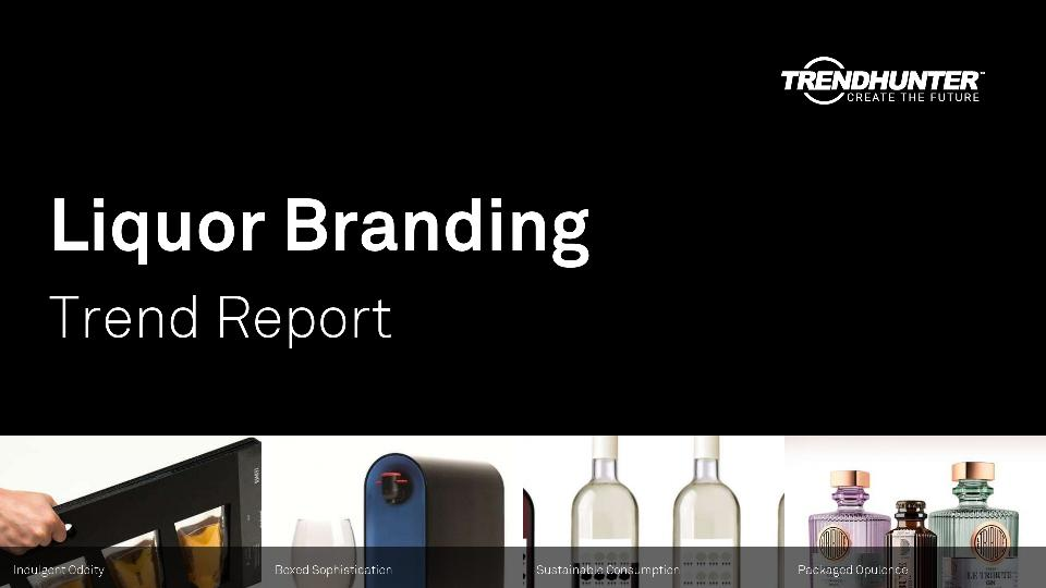 Liquor Branding Trend Report Research