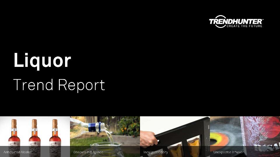 Liquor Trend Report Research