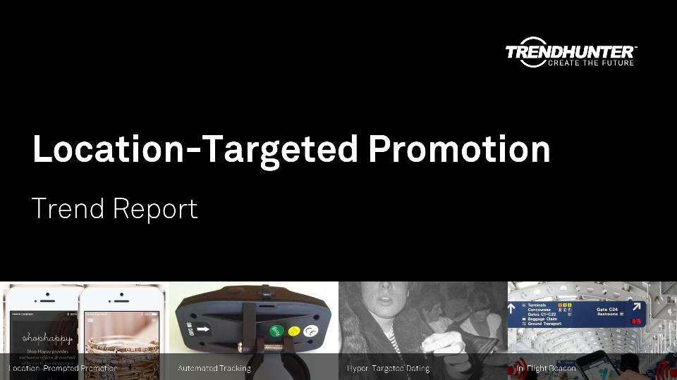 Location-Targeted Promotion Trend Report Research
