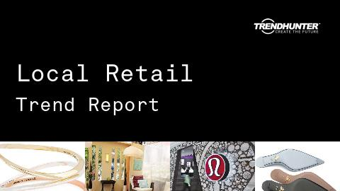 Local Retail Trend Report and Local Retail Market Research