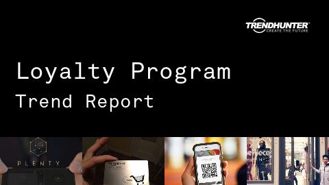 Loyalty Program Trend Report and Loyalty Program Market Research