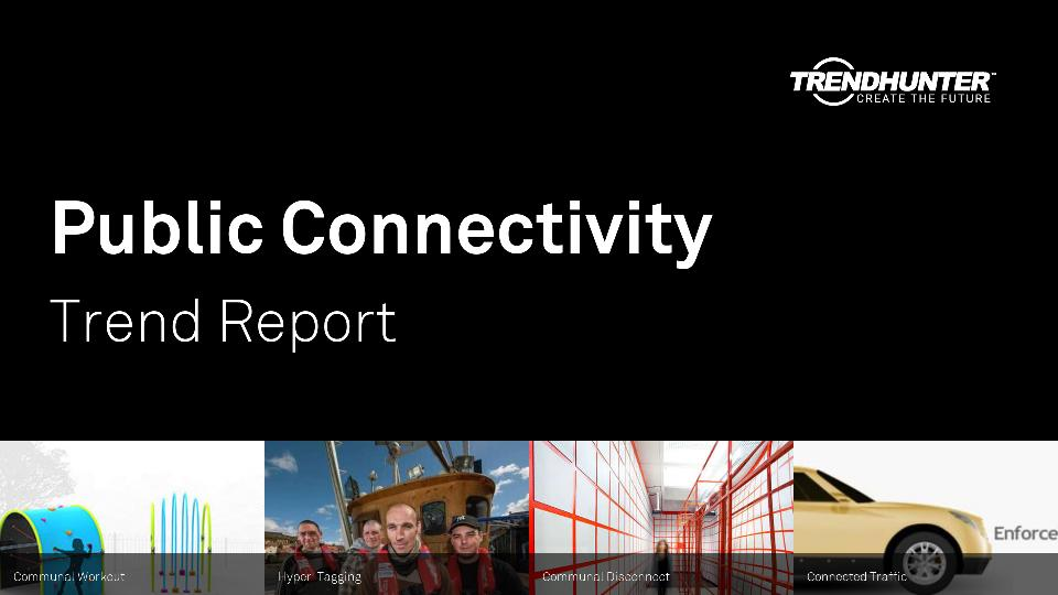 Public Connectivity Trend Report Research