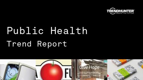 Public Health Trend Report and Public Health Market Research
