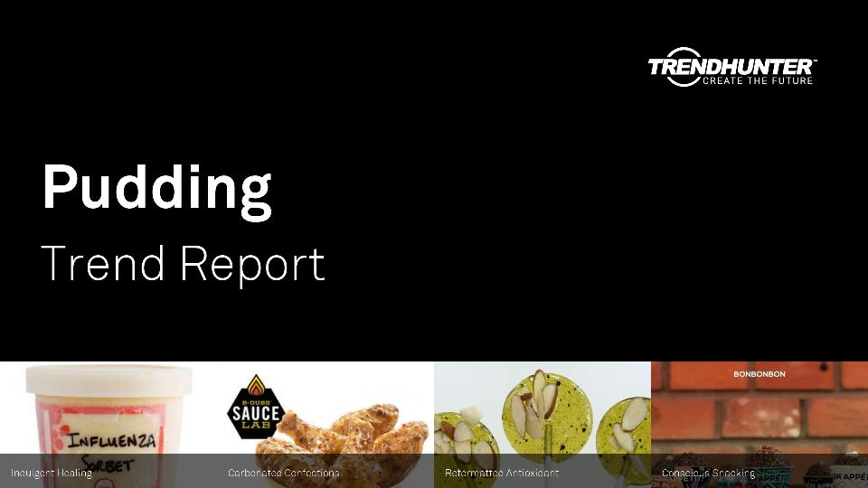 Pudding Trend Report Research