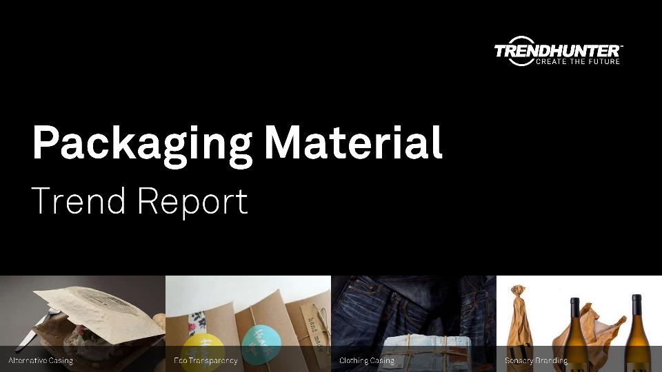 Packaging Material Trend Report Research