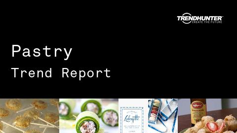 Pastry Trend Report and Pastry Market Research
