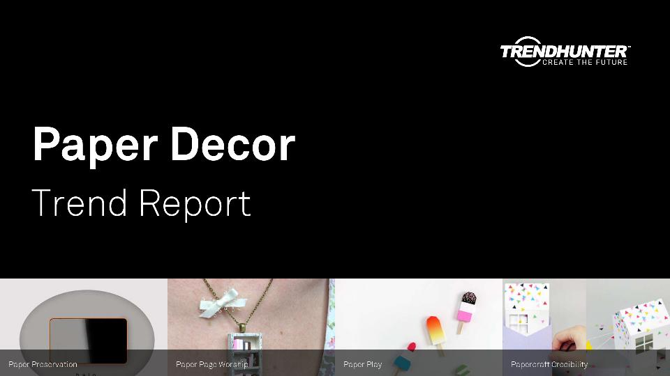 Paper Decor Trend Report Research