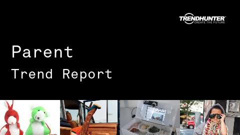 Parent Trend Report and Parent Market Research