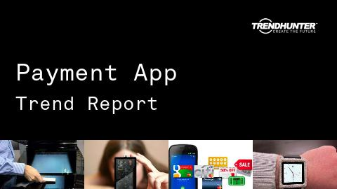 Payment App Trend Report and Payment App Market Research
