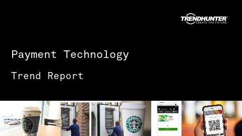 Payment Technology Trend Report and Payment Technology Market Research