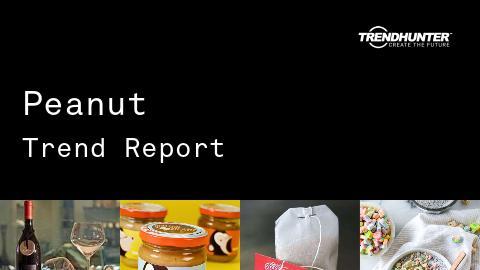 Peanut Trend Report and Peanut Market Research