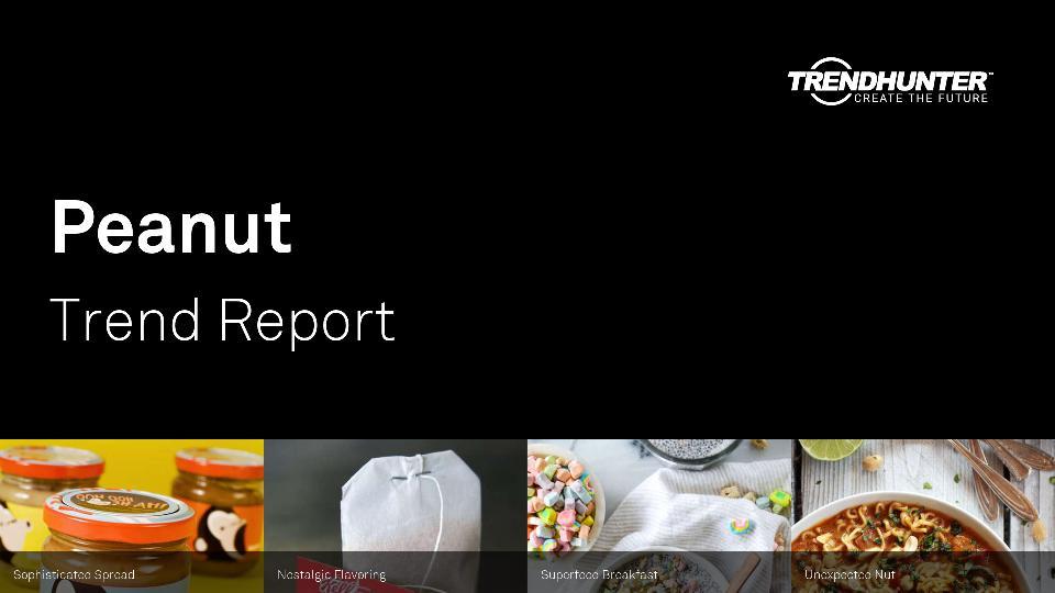 Peanut Trend Report Research
