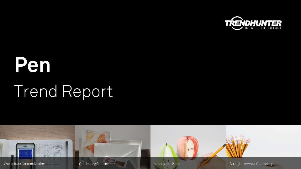 Pen Trend Report Research