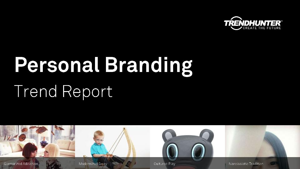 Personal Branding Trend Report Research