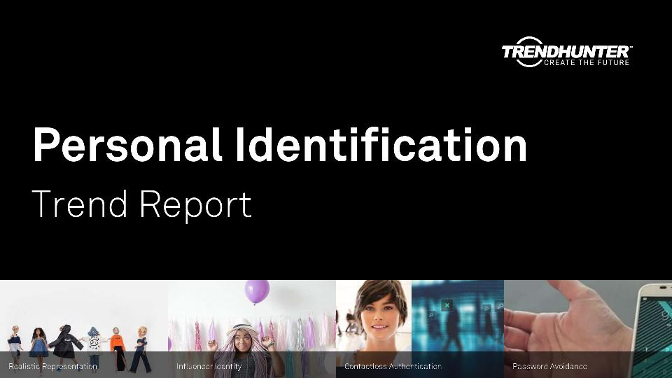 Personal Identification Trend Report Research