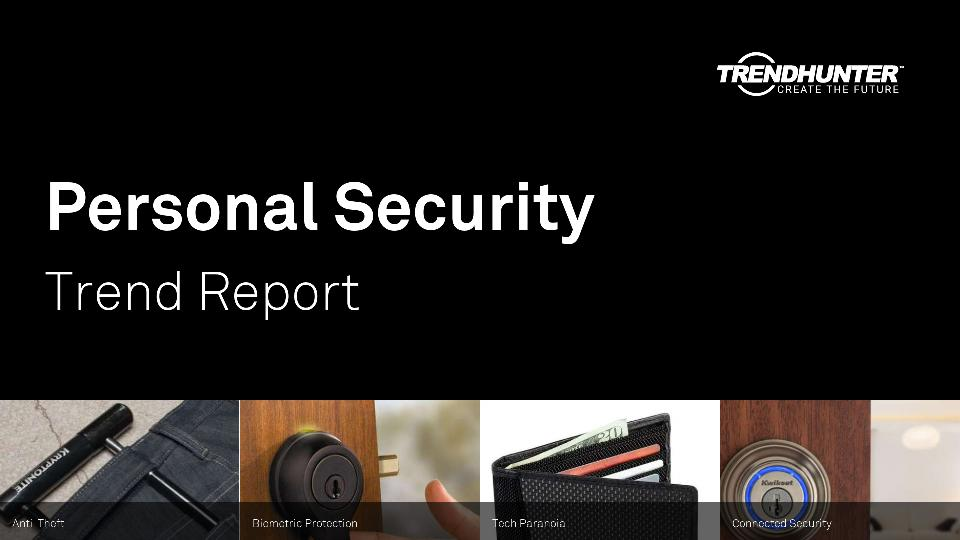 Personal Security Trend Report Research