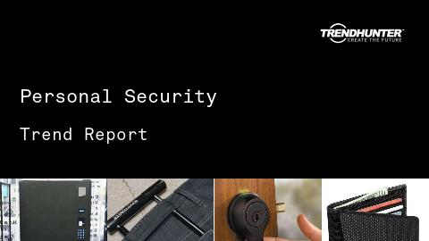 Personal Security Trend Report and Personal Security Market Research