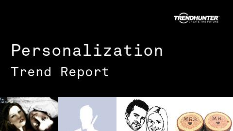 Personalization Trend Report and Personalization Market Research