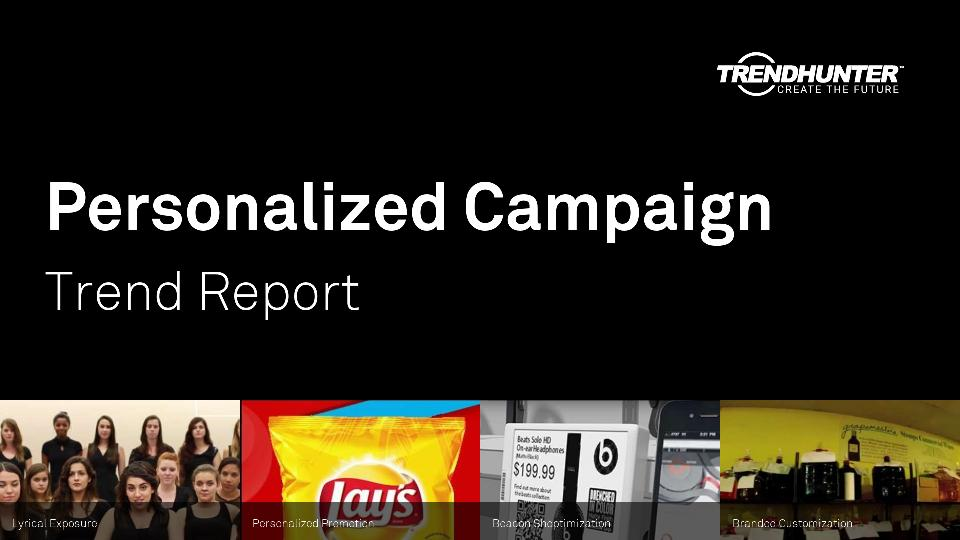 Personalized Campaign Trend Report Research