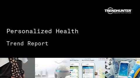 Personalized Health Trend Report and Personalized Health Market Research