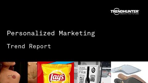 Personalized Marketing Trend Report and Personalized Marketing Market Research