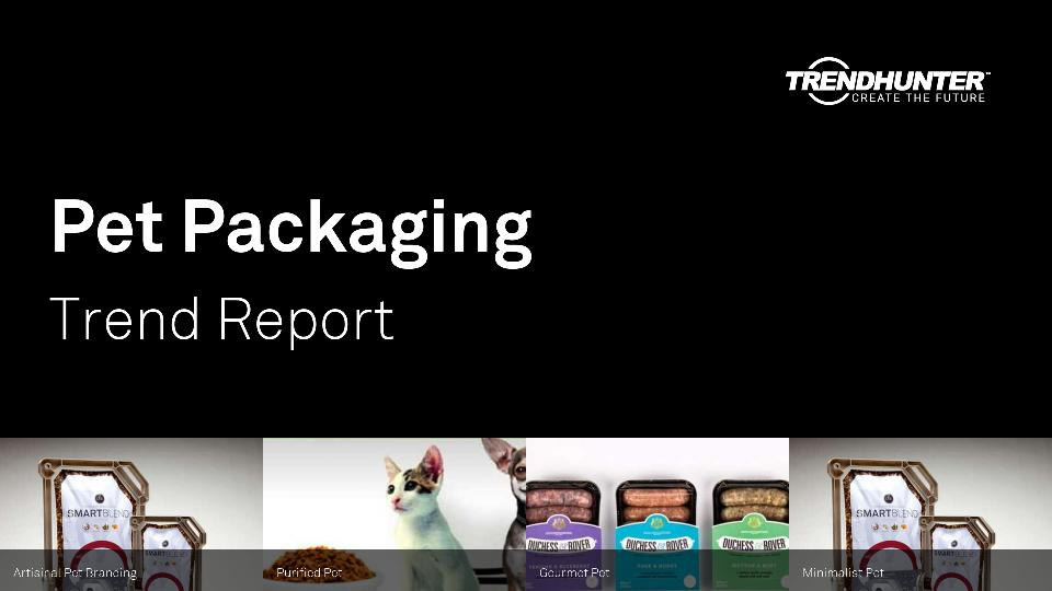 Pet Packaging Trend Report Research