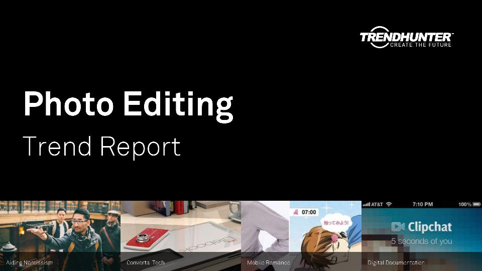 Photo Editing Trend Report Research