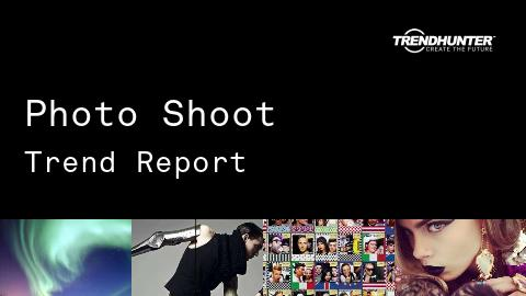 Photo Shoot Trend Report and Photo Shoot Market Research