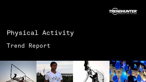 Physical Activity Trend Report and Physical Activity Market Research
