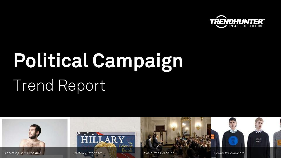 Political Campaign Trend Report Research