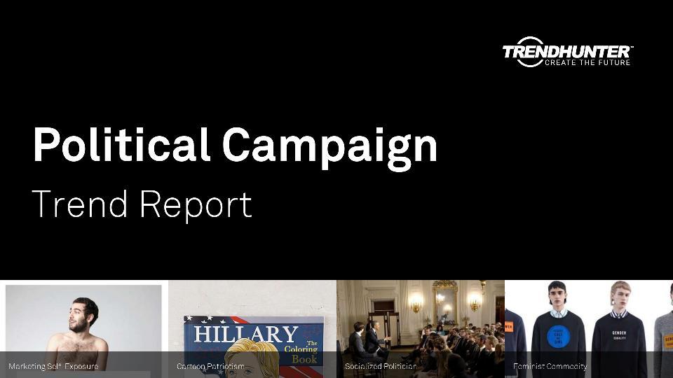 Political Campaign Trend Report Research