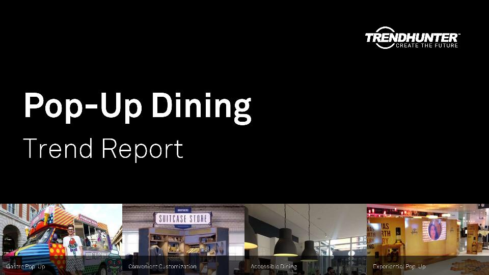 Pop-Up Dining Trend Report Research