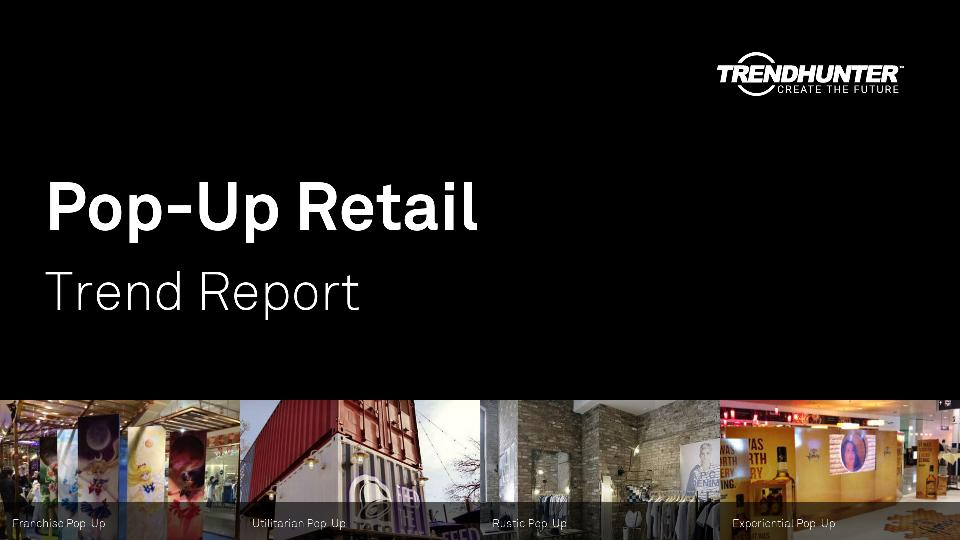 Pop-Up Retail Trend Report Research