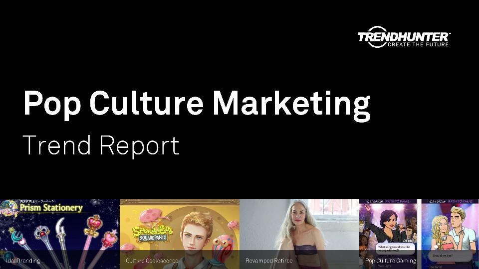 Pop Culture Marketing Trend Report Research