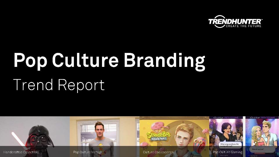 Pop Culture Branding Trend Report Research