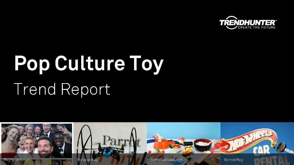 Pop Culture Toy Trend Report Research