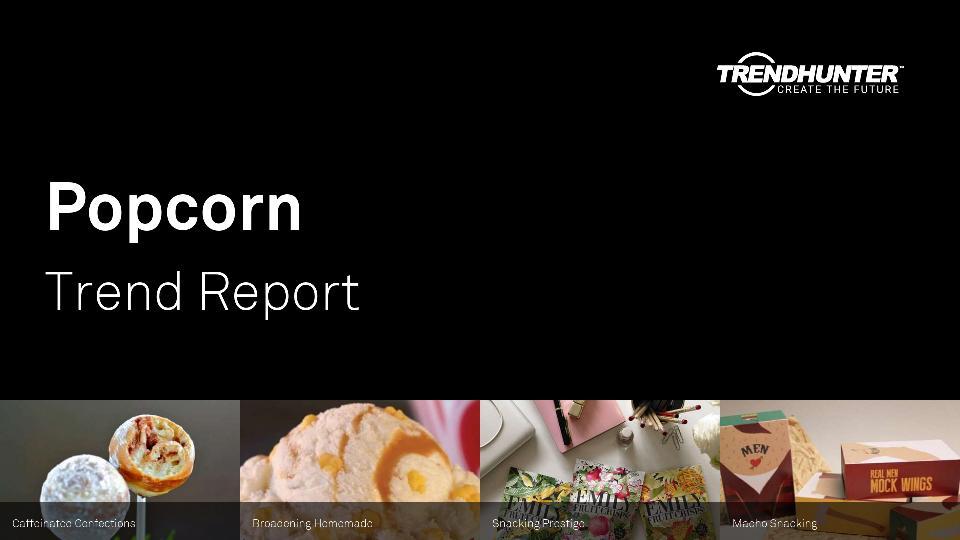 Popcorn Trend Report Research