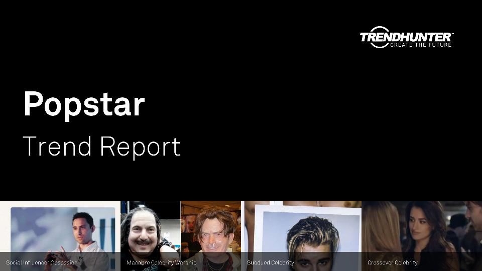 Popstar Trend Report Research