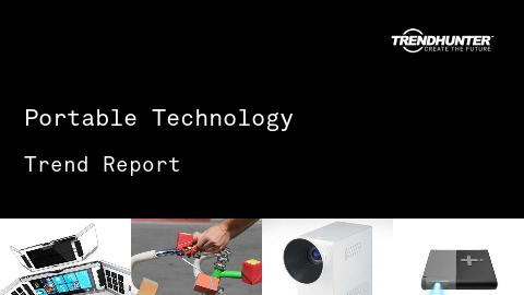 Portable Technology Trend Report and Portable Technology Market Research