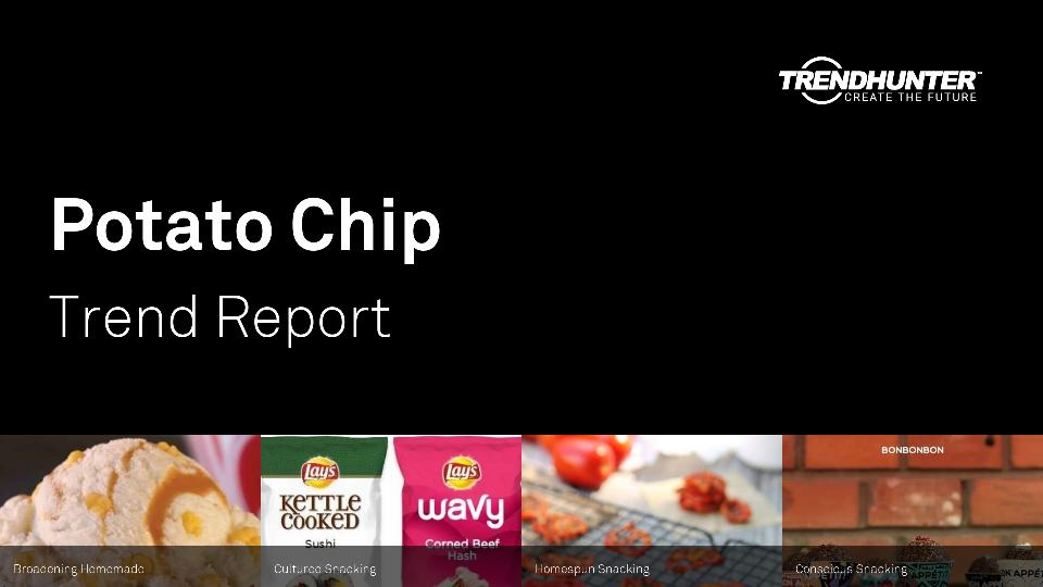 Potato Chip Trend Report Research