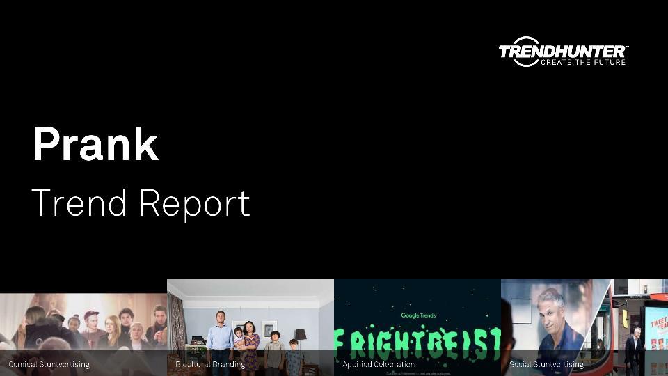 Prank Trend Report Research